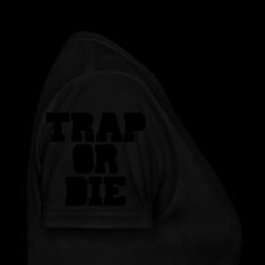 Trap or Die Leggings (White) - Women's T-Shirt