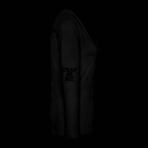Trap or Die Leggings (White) - Women's Premium Long Sleeve T-Shirt