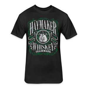 Haymaker 100 proof - Fitted Cotton/Poly T-Shirt by Next Level