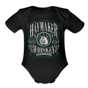 Haymaker 100 proof - Short Sleeve Baby Bodysuit