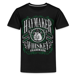 Haymaker 100 proof - Kids' Premium T-Shirt