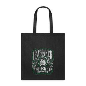 Haymaker 100 proof - Tote Bag