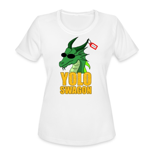 Yolo Swagon (Women's) - Women's Moisture Wicking Performance T-Shirt