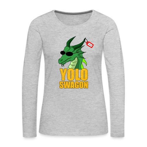 Yolo Swagon (Women's) - Women's Premium Long Sleeve T-Shirt