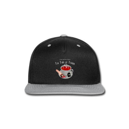 Tea Time of Terror Mug 1 - Snap-back Baseball Cap