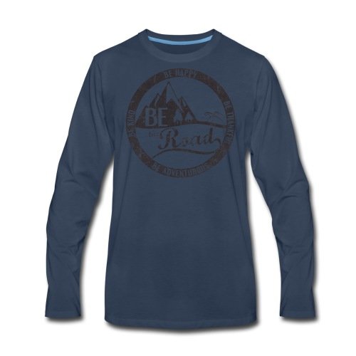 BE the Road - Distressed Logo - Men's Premium Long Sleeve T-Shirt