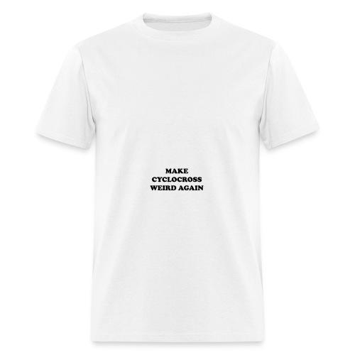 Make cyclocross weird again! - Men's T-Shirt