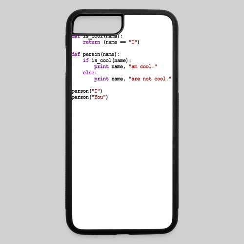 Python Code - I am cool, You are not cool - iPhone 7 Plus/8 Plus Rubber Case