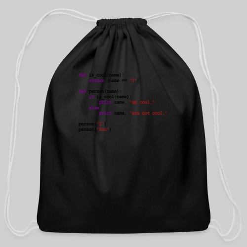 Python Code - I am cool, You are not cool - Cotton Drawstring Bag