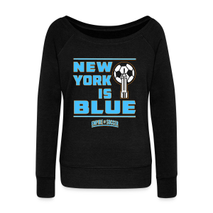 NY is BLUE - Men's Hoodie, Black - Women's Wideneck Sweatshirt