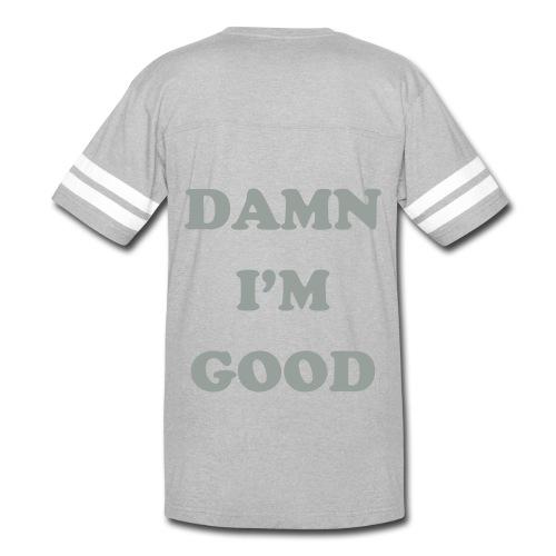 DAMN I'M GOOD Male Hoodie - Vintage Sport T-Shirt