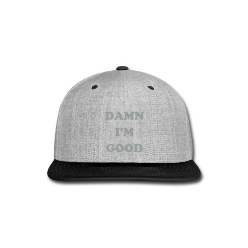DAMN I'M GOOD Male Hoodie - Snap-back Baseball Cap