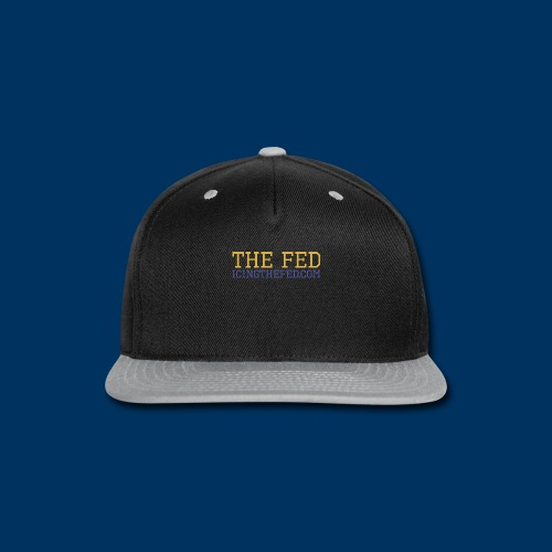 The Fed - Snap-back Baseball Cap