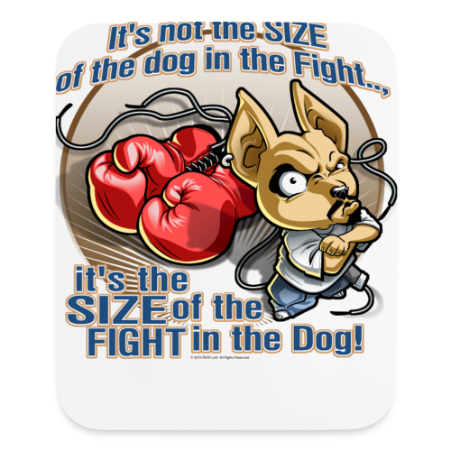 Rollin Low - Dog in the Fight - Mouse pad Vertical