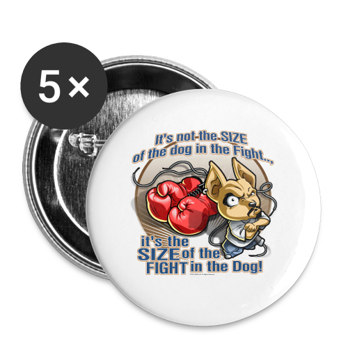 Rollin Low - Dog in the Fight - Large Buttons