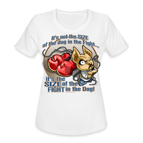 Rollin Low - Dog in the Fight - Women's Moisture Wicking Performance T-Shirt
