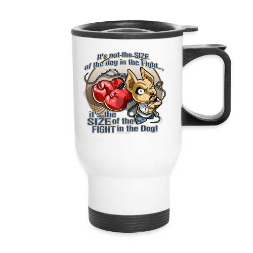 Rollin Low - Dog in the Fight - Travel Mug
