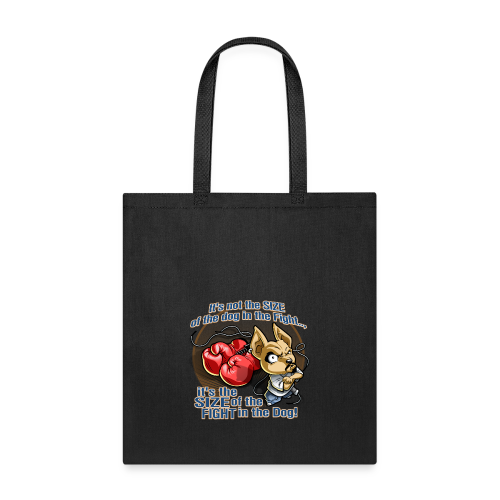 Rollin Low - Dog in the Fight - Tote Bag