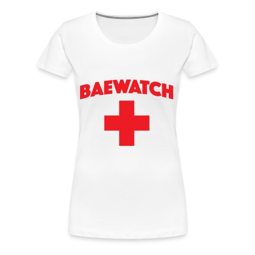 Bae watch t-shirt  - Women's Premium T-Shirt