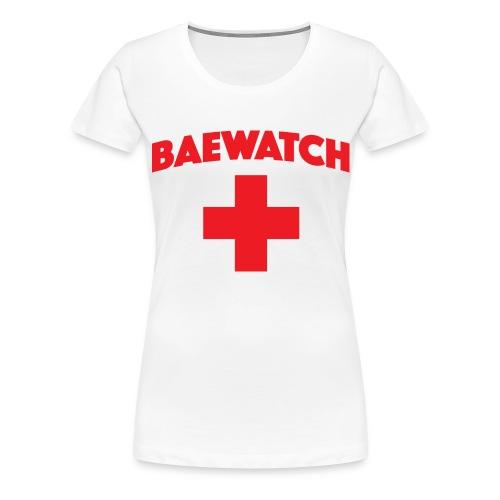 Bae watch t-shirt  - Women's Premium T-Shirt