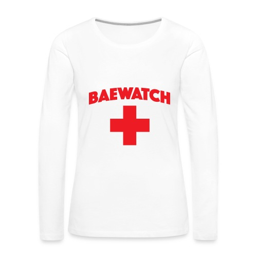 Bae watch t-shirt  - Women's Premium Long Sleeve T-Shirt