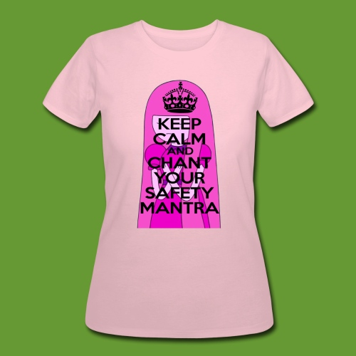 Safety Mantra - Women's 50/50 T-Shirt