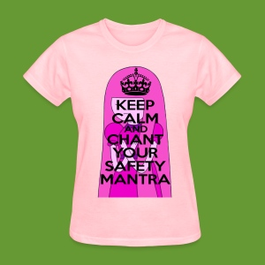 Safety Mantra - Women's T-Shirt