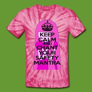 Safety Mantra - Unisex Tie Dye T-Shirt