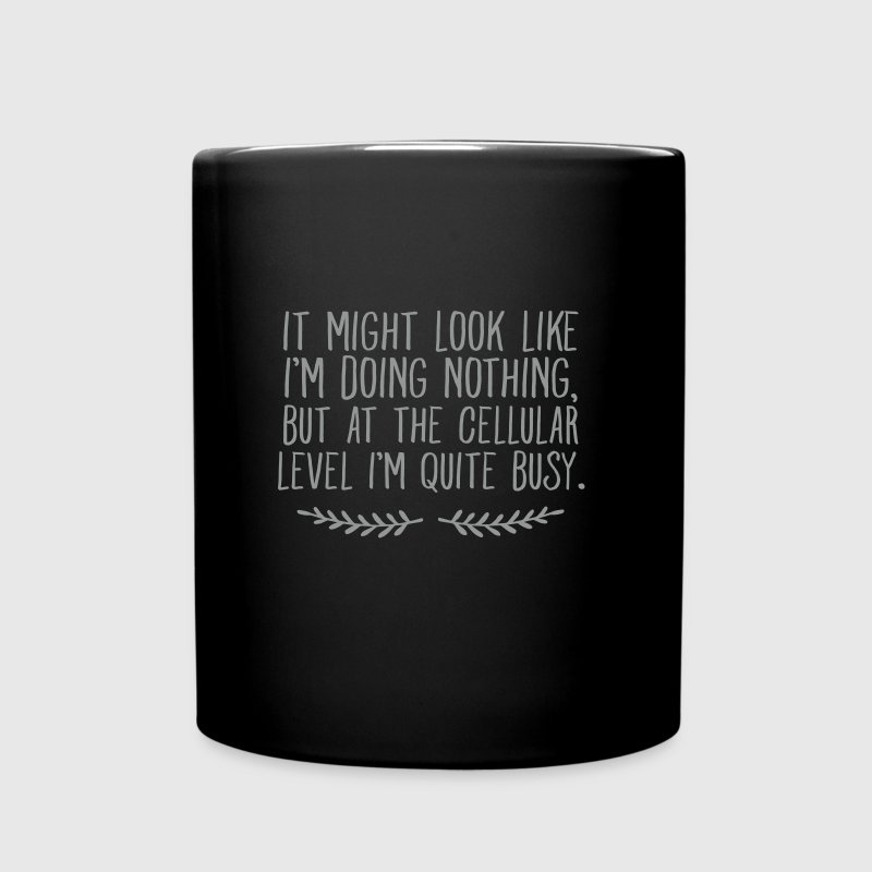 It Might Look Like I'm Doing Nothing... Mugs & Drinkware - Full Color Mug