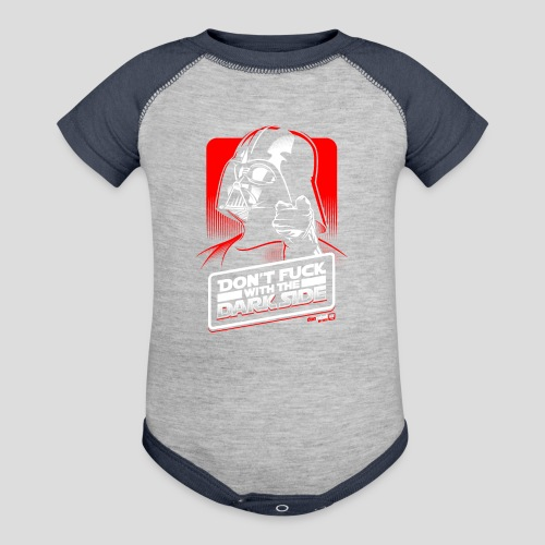 Star Wars: Don't Fuck with the Dark Side - Contrast Baby Bodysuit