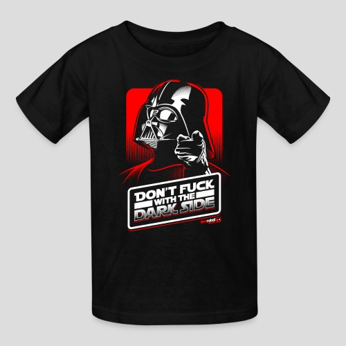 Star Wars: Don't Fuck with the Dark Side - Kids' T-Shirt