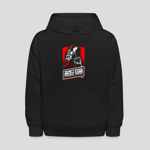 Star Wars: Don't Fuck with the Dark Side - Kids' Hoodie