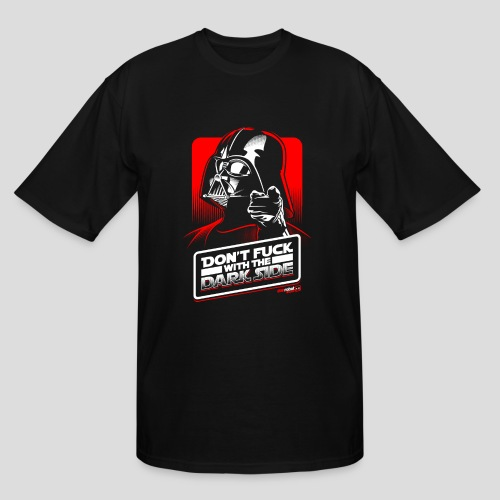 Star Wars: Don't Fuck with the Dark Side - Men's Tall T-Shirt