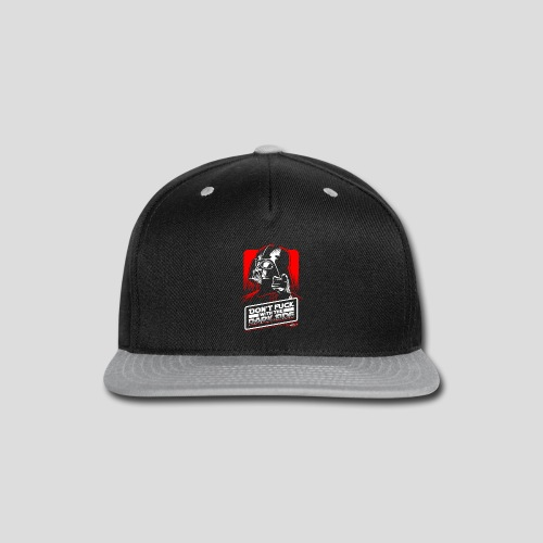 Star Wars: Don't Fuck with the Dark Side - Snap-back Baseball Cap