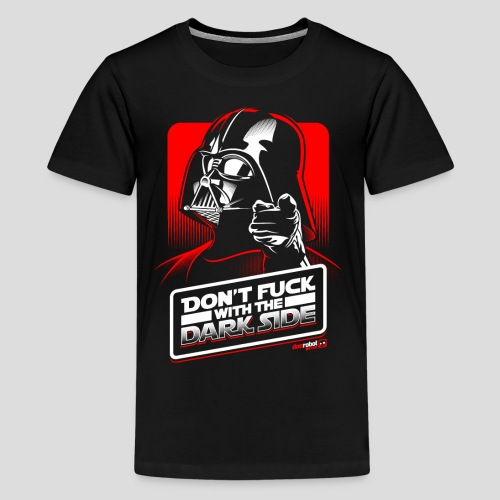 Star Wars: Don't Fuck with the Dark Side - Kids' Premium T-Shirt