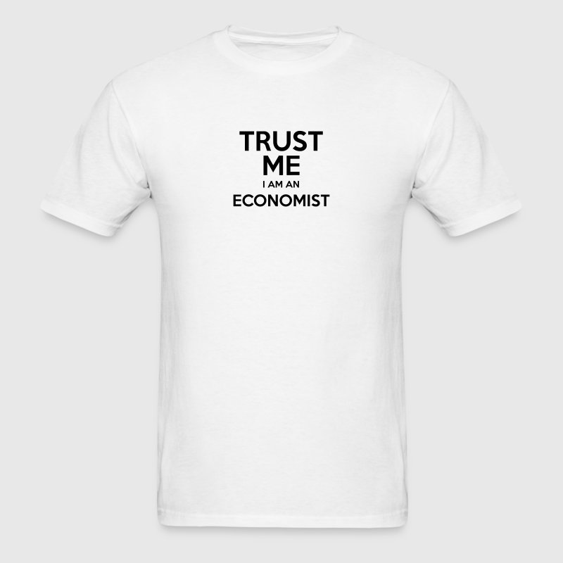 trust me i am an economist t-shirt - Men's T-Shirt