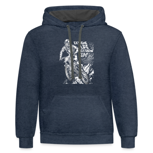 Motocross Extreme Life Extreme Fun - Contrast Hoodie