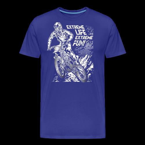 Motocross Extreme Life Extreme Fun - Men's Premium T-Shirt