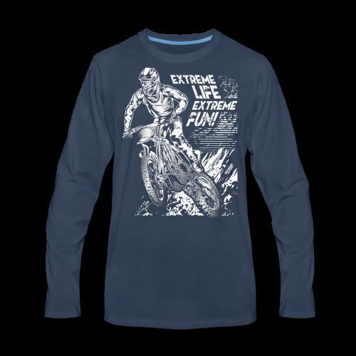 Motocross Extreme Life Extreme Fun - Men's Premium Long Sleeve T-Shirt