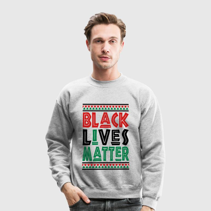 Black Lives Matter, I Matter Long Sleeve Shirts - Crewneck Sweatshirt