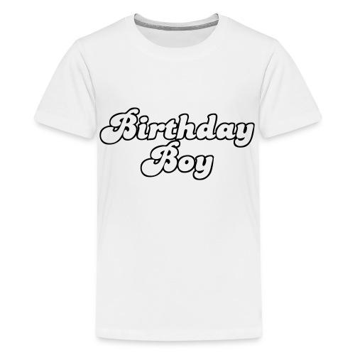Birtday boy - Kids' Premium T-Shirt
