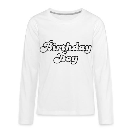 Birtday boy - Kids' Premium Long Sleeve T-Shirt