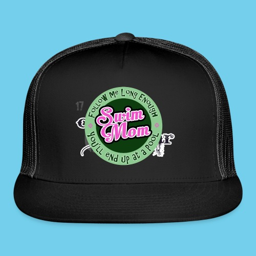 Follow me Swim Mom- Sweatshirt - Trucker Cap