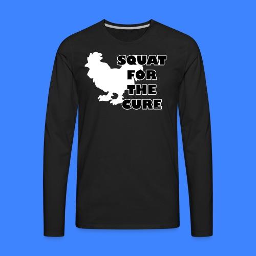 Squat For The Cure - Black (male) - Men's Premium Long Sleeve T-Shirt