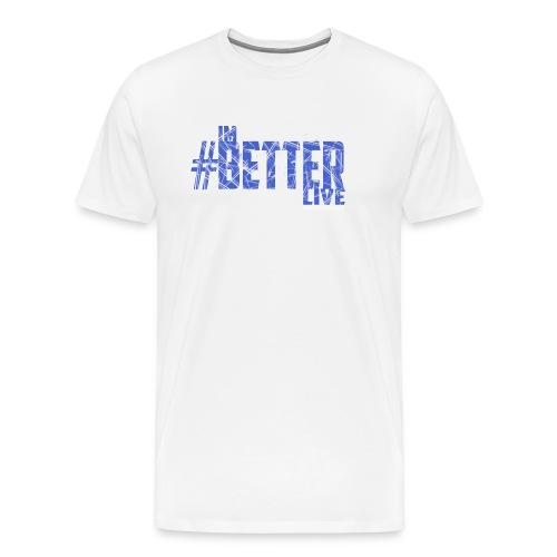 #ImBetterLive Men's Baseball Tee - Men's Premium T-Shirt