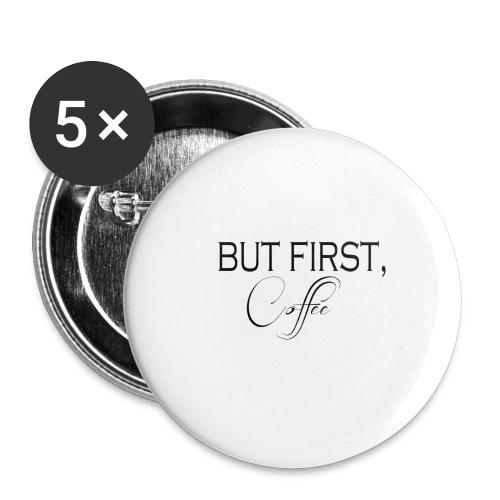 But First Mug - Small Buttons