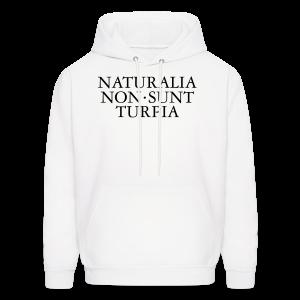 Naturalia Non Sunt Turpia S-5X T-Shirt - Men's Hoodie