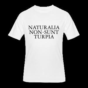 Naturalia Non Sunt Turpia S-5X T-Shirt - Men's 50/50 T-Shirt