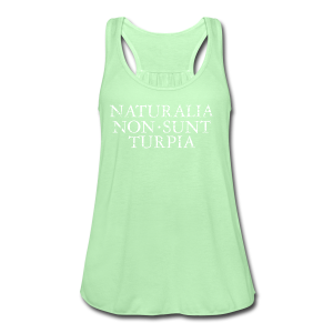 Naturalia Non Sunt Turpia (Vintage White) S-3X T-Shirt - Women's Flowy Tank Top by Bella