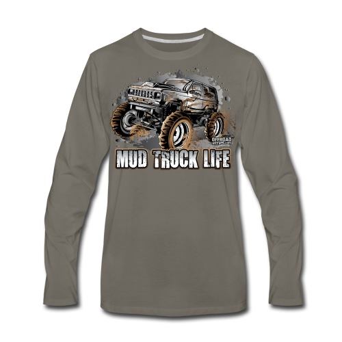 Mud Truck Life - Men's Premium Long Sleeve T-Shirt